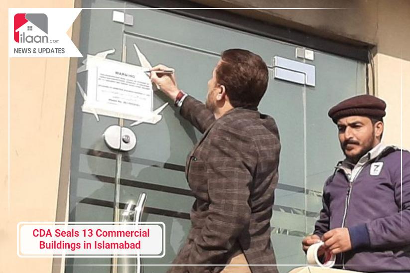CDA Seals 13 Commercial Buildings in Islamabad