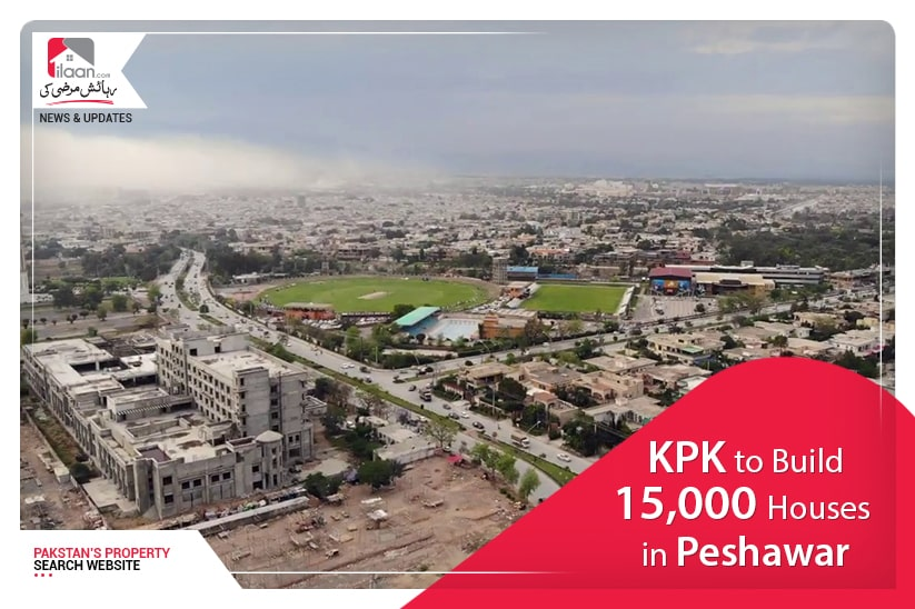 15,000 houses to be build in Peshawar under K-Plan project