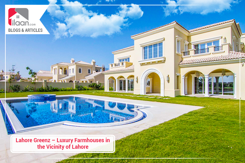 Lahore Greenz – Luxury Farmhouses in the Vicinity of Lahore