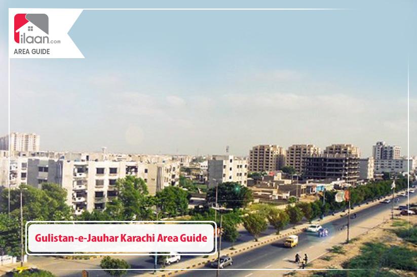 Gulistan-e-Jauhar Karachi Area Guide