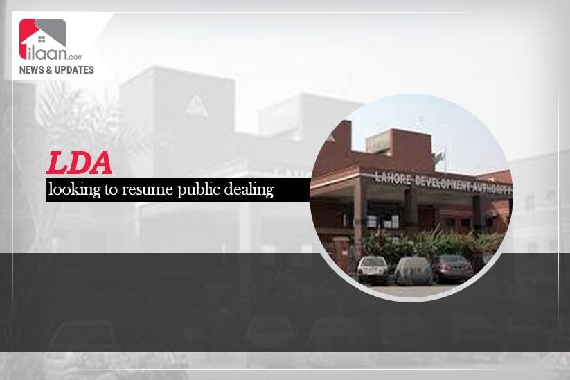 LDA looking to resume public dealing