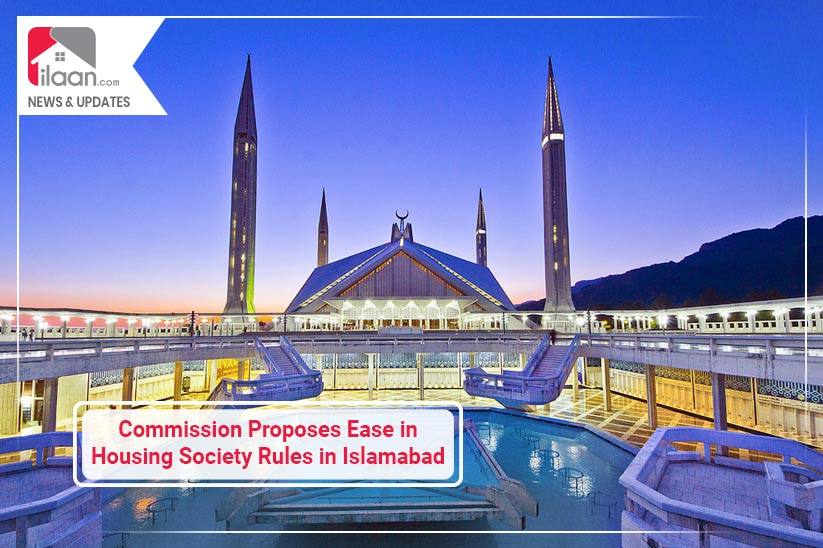 Commission Proposes Ease in Housing Society Rules in Islamabad