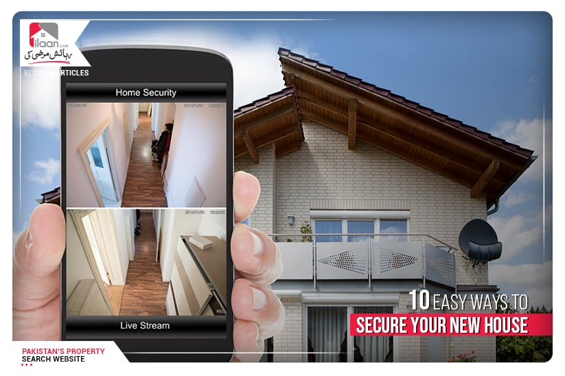 10 Easy Ways to Secure Your New House