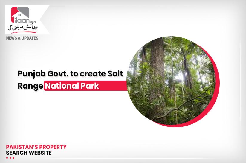 Punjab Govt. to create Salt Range National Park