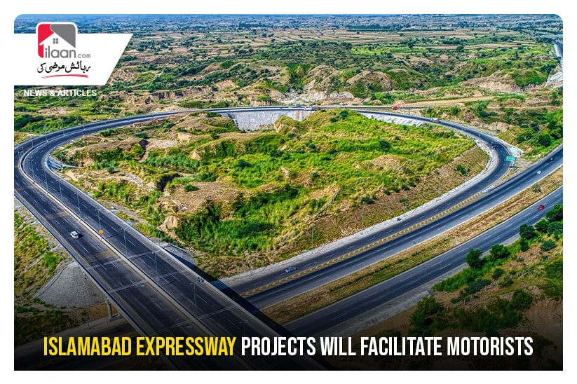 Islamabad Expressway projects will facilitate motorists