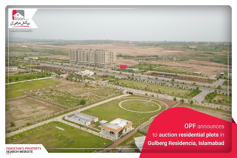 OPF announces to auction residential plots in Gulberg Residencia, Islamabad