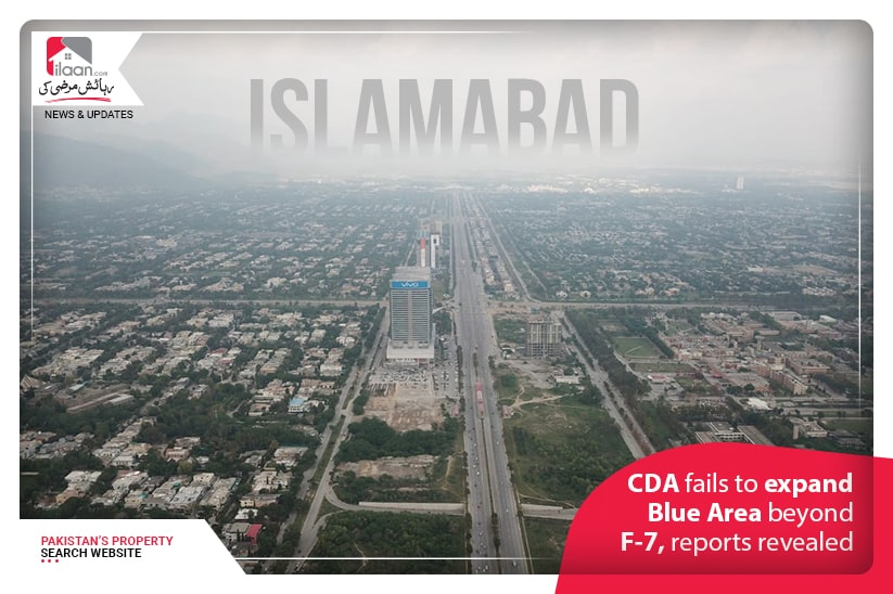 CDA fails to expand Blue Area beyond F-7, reports revealed