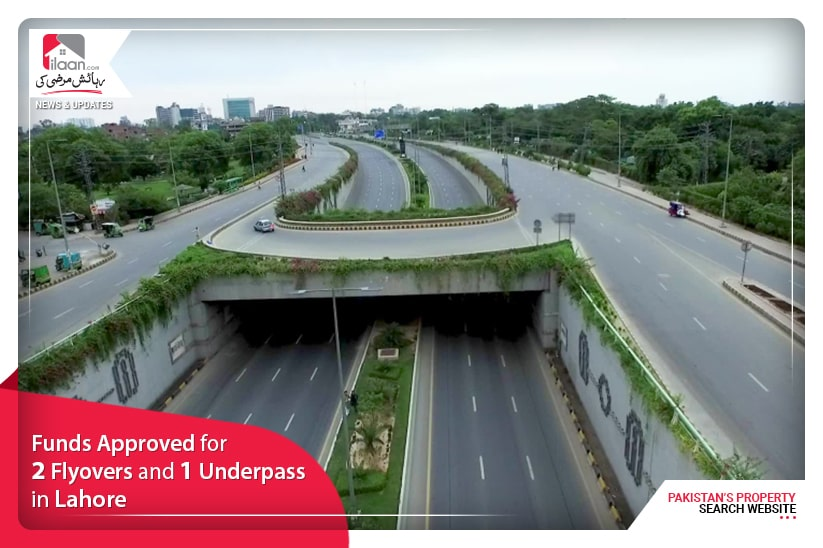 Funds Approval for 2 Flyovers and 1 Underpass in Lahore