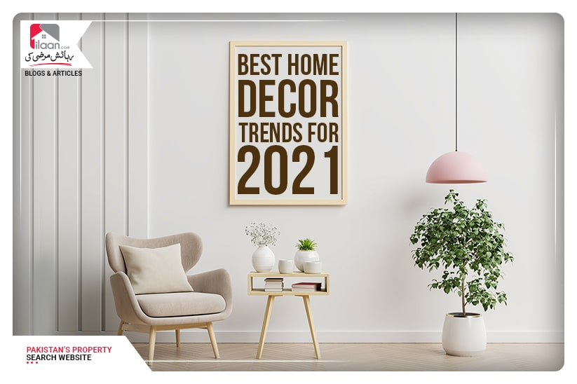 Best Home Décor trends for 2021