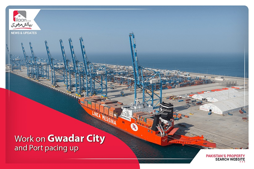 Work on Gwadar City and Port pacing up