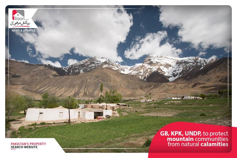 GB, KPK, UNDP, to protect mountain communities from natural calamities