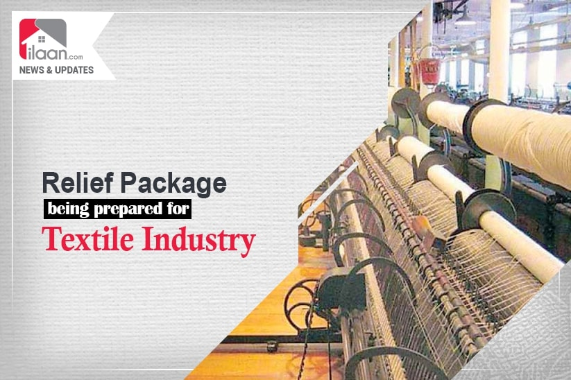 Relief Package being prepared for textile industry