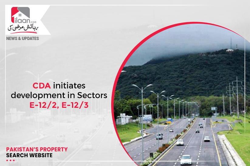 CDA initiates development in Sectors E-12/2, E-12/3
