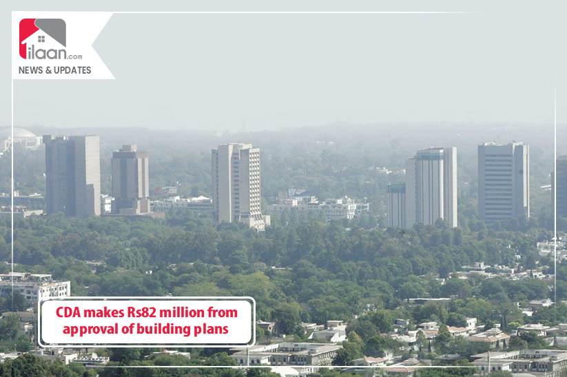 CDA makes Rs82 million from approval of building plans