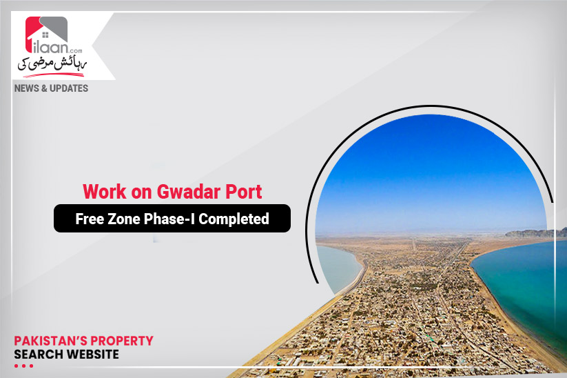 Work on Gwadar Port Free Zone Phase-I Completed