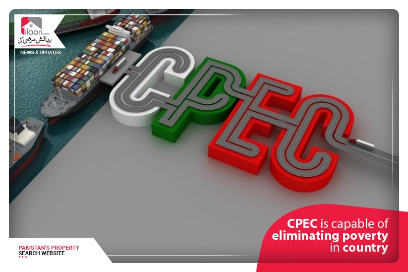 CPEC is capable of eliminating poverty in country