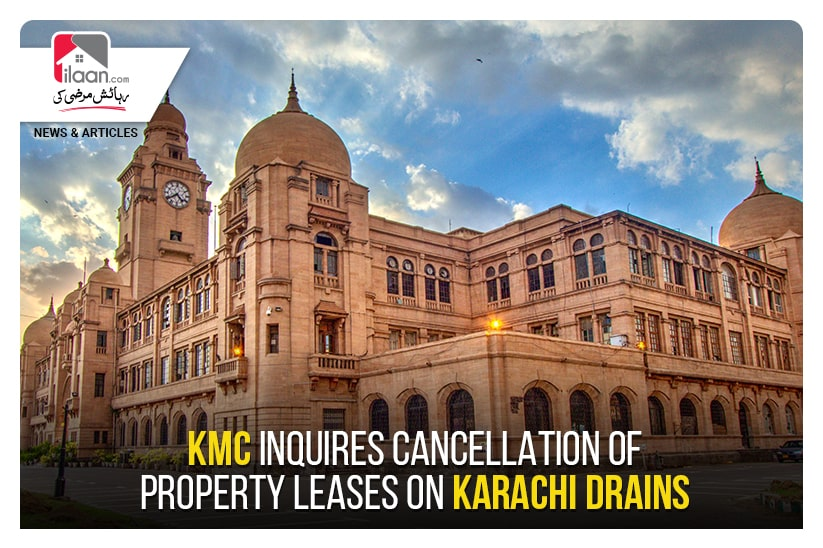 KMC inquires cancellation of property leases on Karachi drains