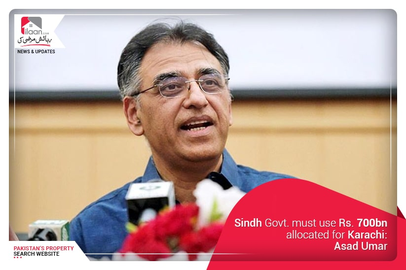 Sindh Govt. must use Rs. 700bn allocated for Karachi: Asad Umar