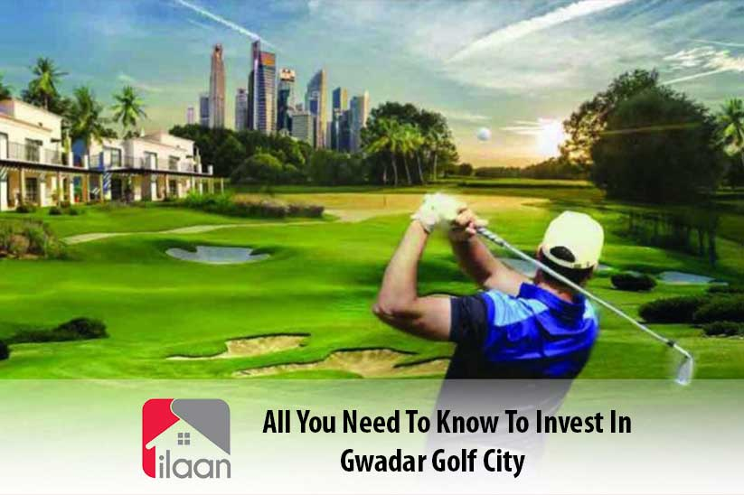 All You Need to Invest in Gwadar Golf City