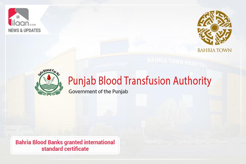 Bahria Blood Banks granted international standard certificate