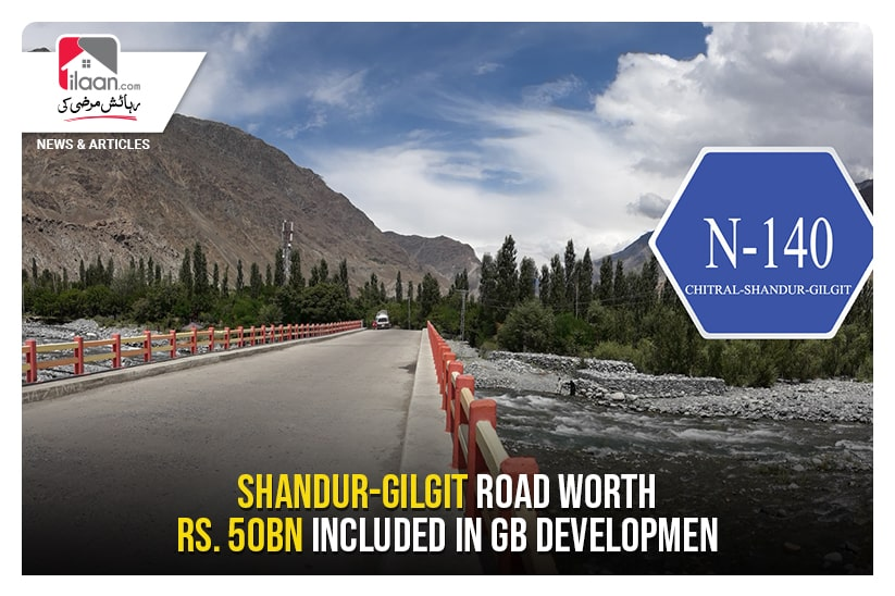 Shandur-Gilgit Road worth Rs. 50bn included in GB development package