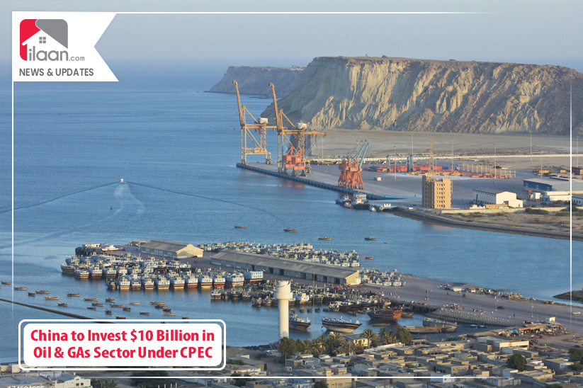 China to Invest $10 Billion in Oil and Gas Sector Under CPEC