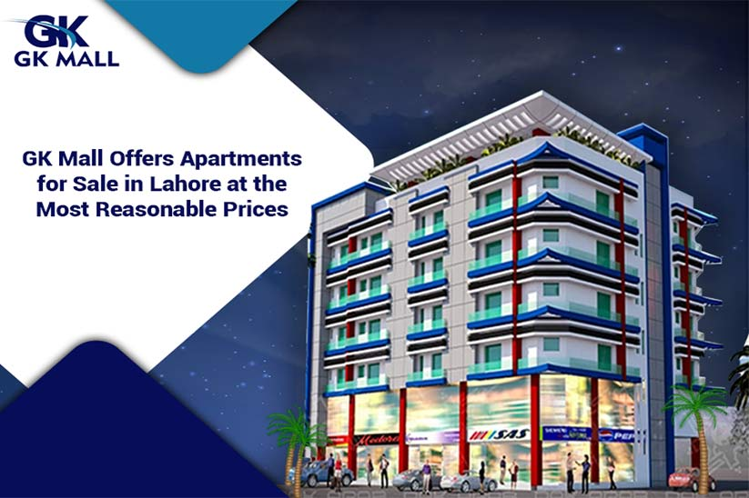 GK Mall Offers Apartments for Sale in Lahore at the Most Reasonable Prices