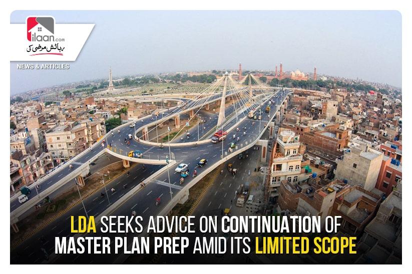 LDA seeks advice on continuation of master plan prep amid its limited scope