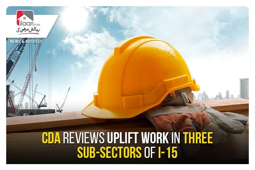 CDA reviews uplift work in three sub-sectors of I-15