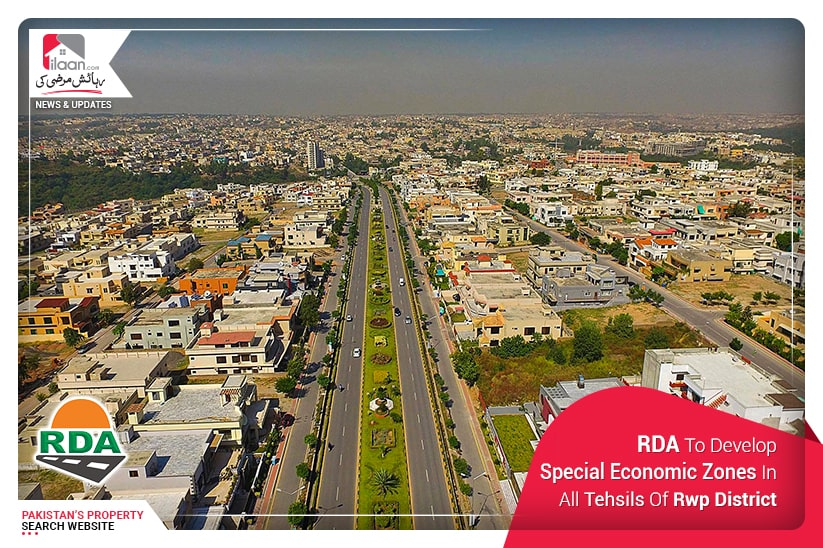 RDA To Develop Special Economic Zones In All Tehsils Of Rawalpindi District