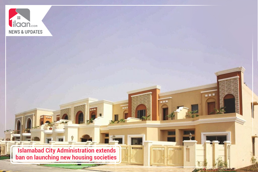 Islamabad City Administration extends ban on launching new housing societies