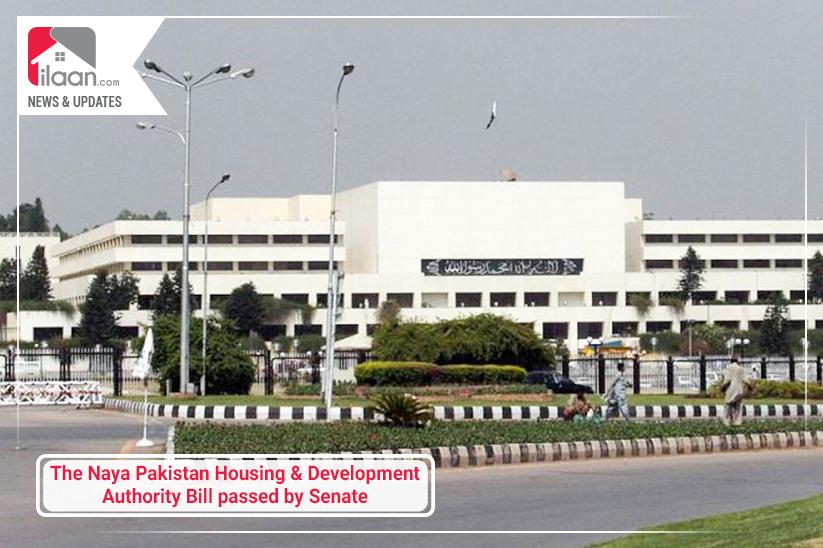 The Naya Pakistan Housing and Development Authority Bill passed by Senate