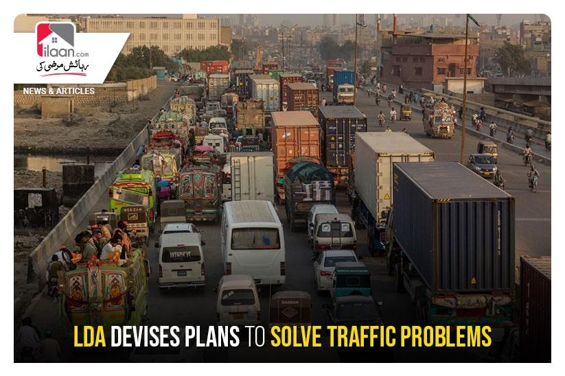 LDA devises plans to solve traffic problems
