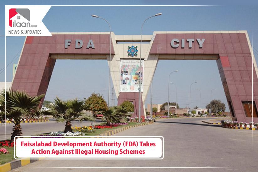 Faisalabad Development Authority Takes Action Against Illegal Housing Schemes