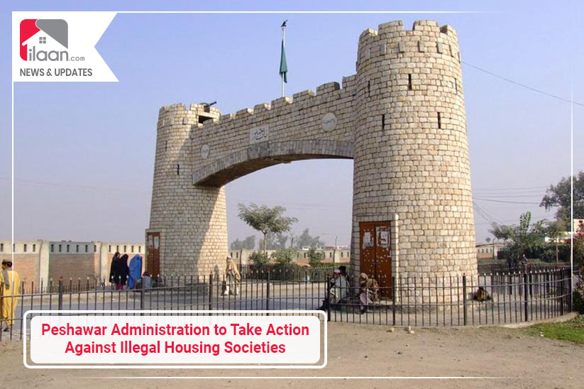 Peshawar District Administration Preparing to Take Action Against Illegal Housing Societies
