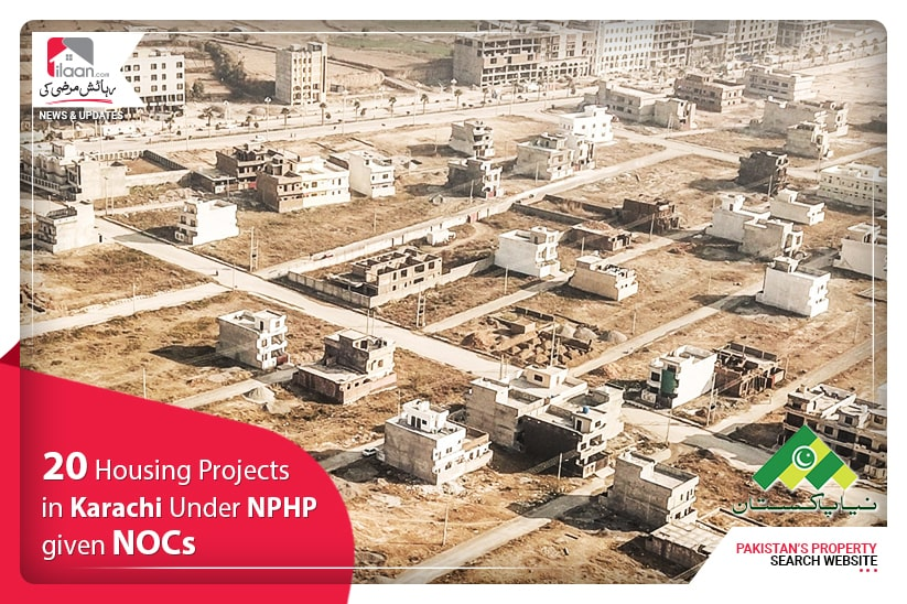 20 housing projects in Karachi under NPHP given NOCs