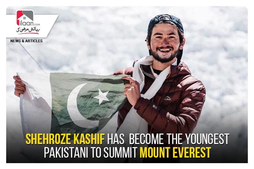 Shehroze Kashif has become the youngest Pakistani to summit Mount Everest
