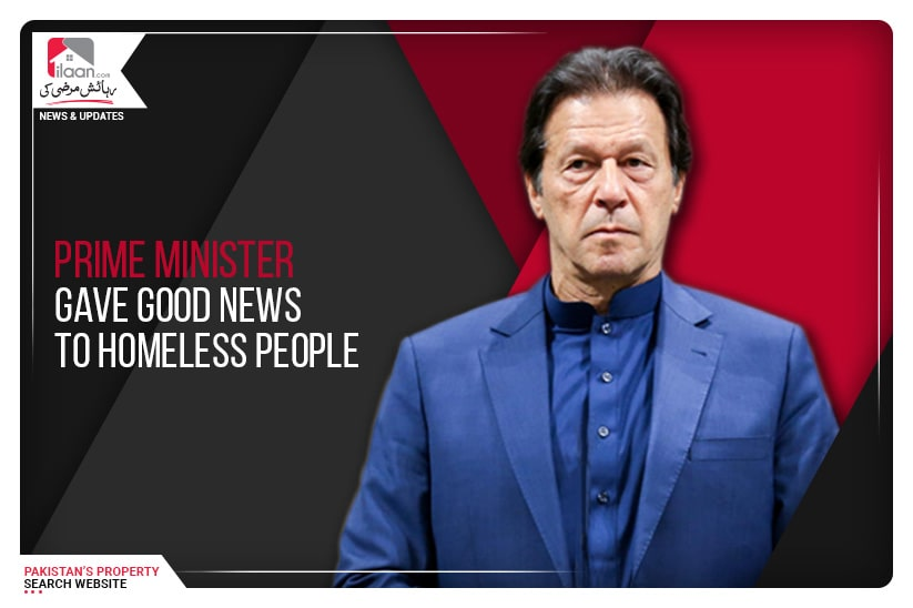 Prime Minister gave good news to homeless people