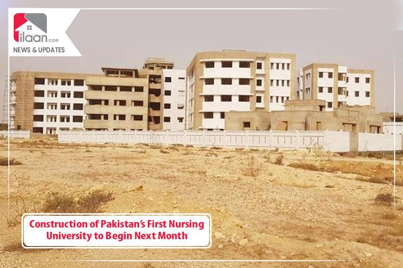 Construction of Pakistan's First Nursing University to Begin Next Month