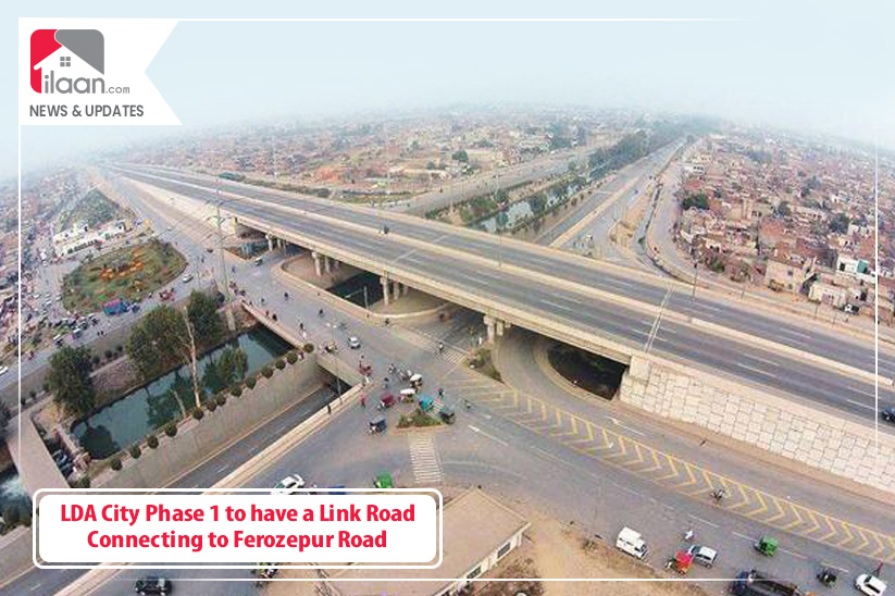 LDA City Phase 1 to have a Link Road Connecting to Ferozepur Road