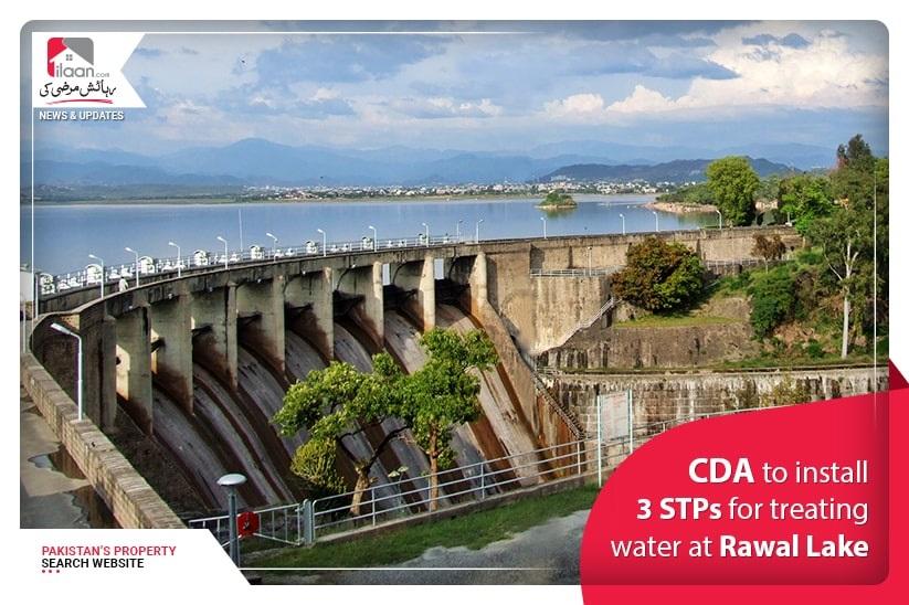 CDA to install 3 STPs for treating water at Rawal Lake