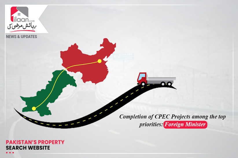 Completion of CPEC Projects among the top priorities: Foreign Minister