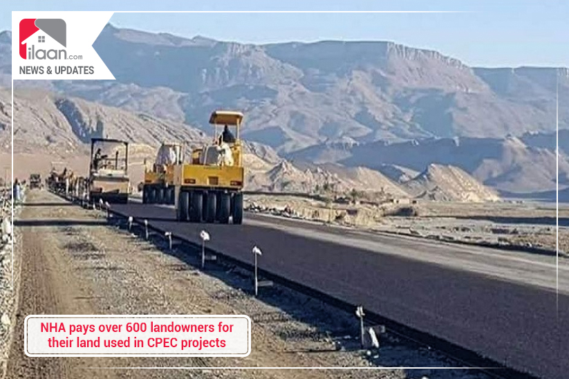 NHA pays over 600 landowners for their land used in CPEC projects