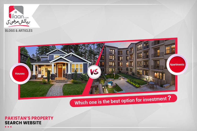 House VS Apartment - Which one is the best option for investment?
