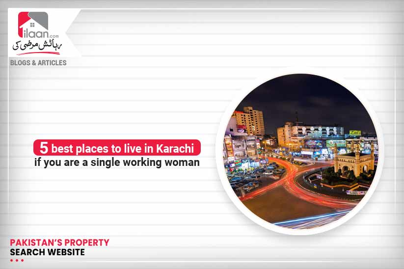 5 Best Places to Live in Karachi for Working Women