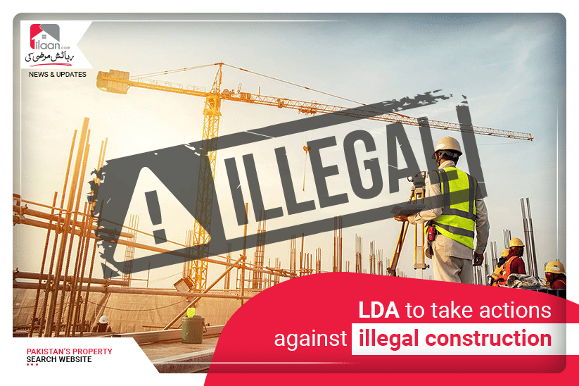 LDA to take actions against illegal construction