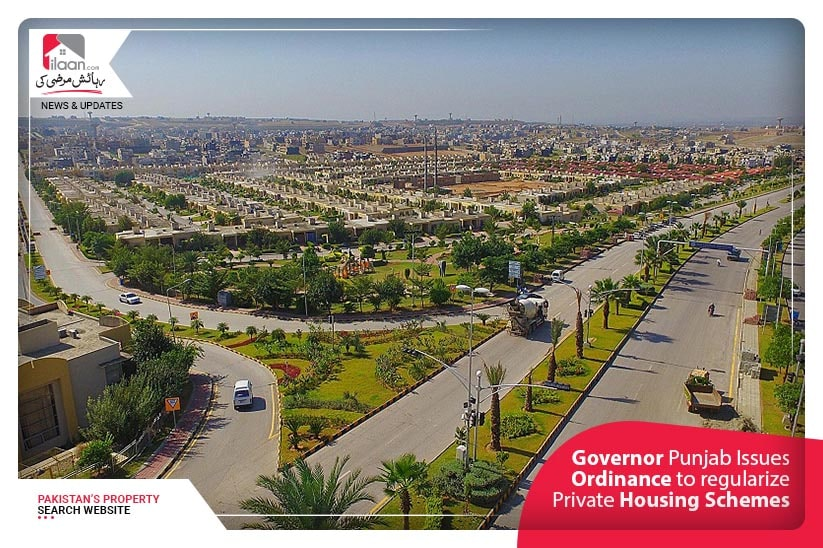 Governor Punjab Issues Ordinance to regularize Private Housing Schemes