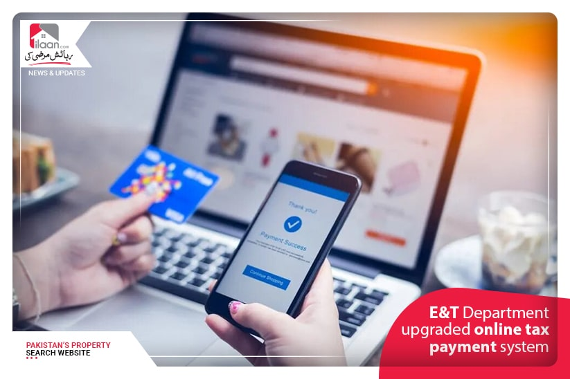 E&T Department upgraded online tax payment system