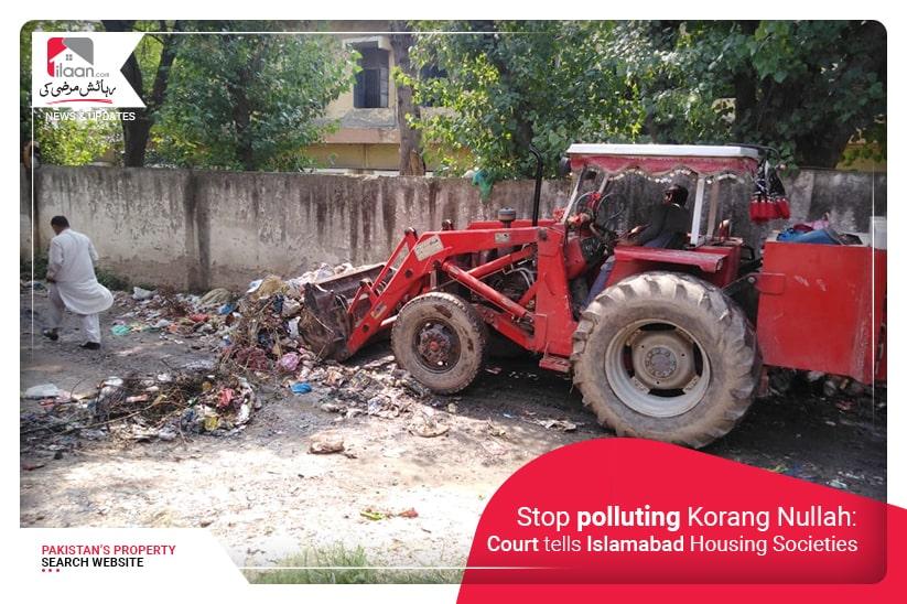 Stop Polluting Korang Nullah: Court tells Islamabad Housing Societies
