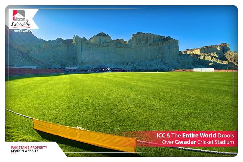 ICC & The Entire World Drools Over Gwadar Cricket Stadium